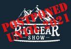 Big Gear Show Postponed until 2021